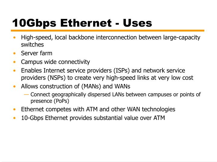 10Gbps Ethernet - Uses