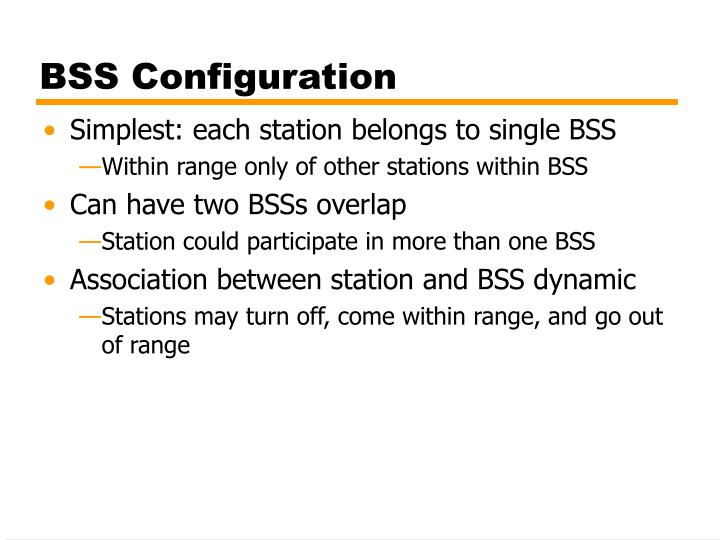 BSS Configuration