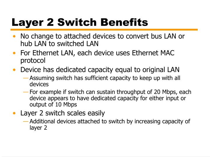 Layer 2 Switch Benefits