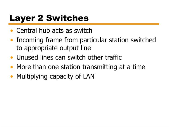 Layer 2 Switches