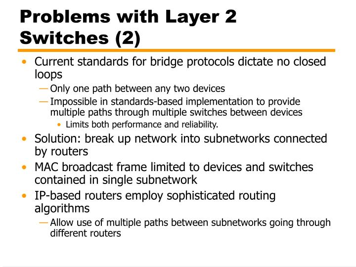 Problems with Layer 2 Switches (2)