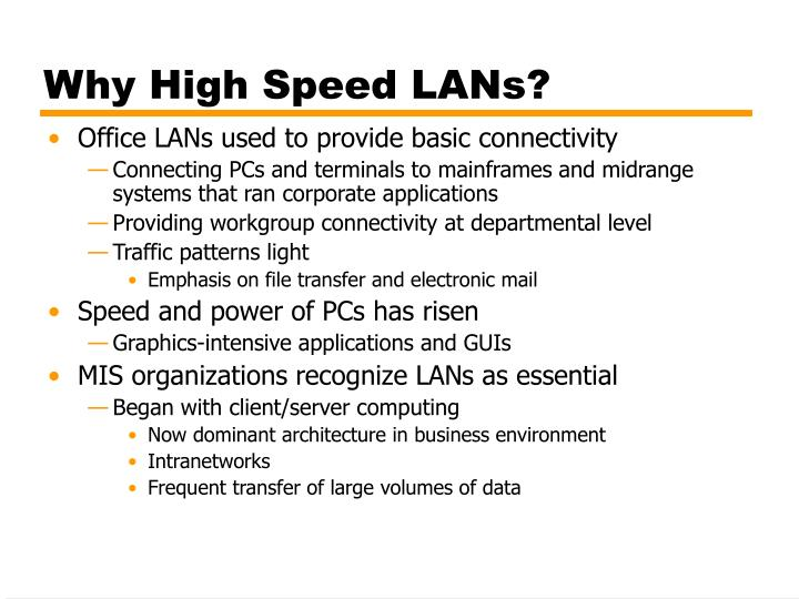 Why High Speed LANs?