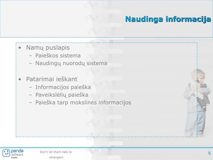 Naudinga informacija