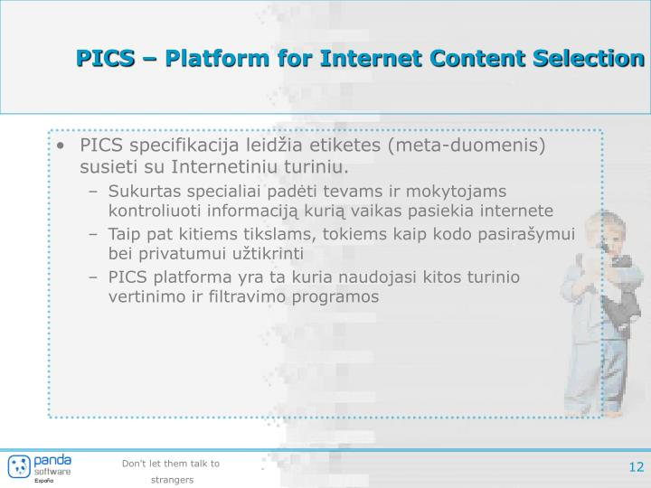PICS – Platform for Internet Content Selection