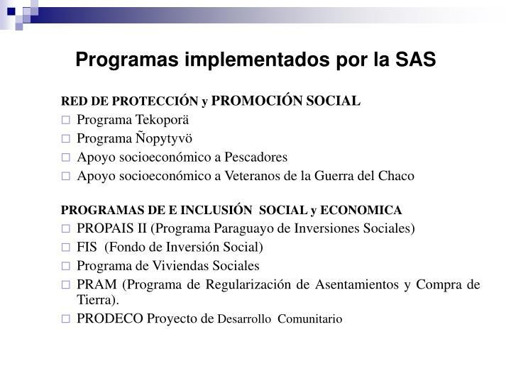 Programas implementados por la SAS