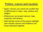 politics culture and injustice