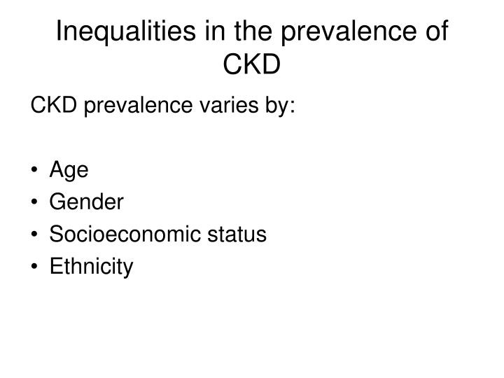 Inequalities in the prevalence of CKD