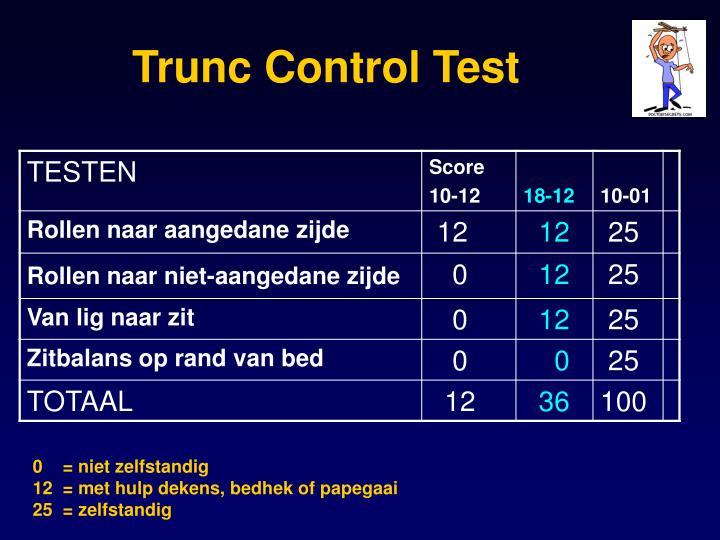 Trunc Control Tes
