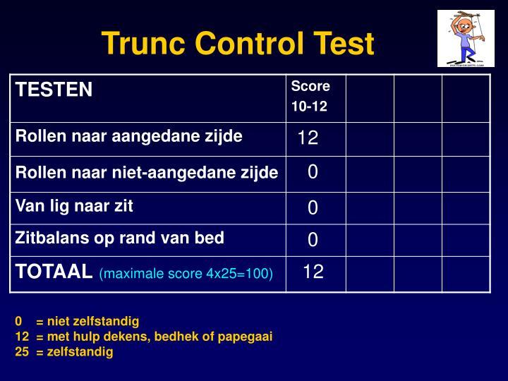 Trunc Control Test
