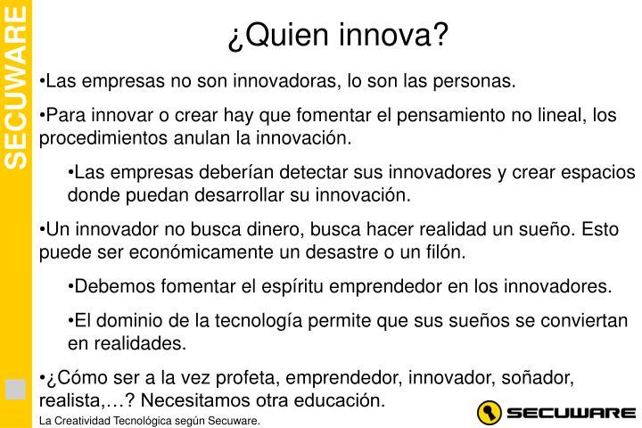 ¿Quien innova?