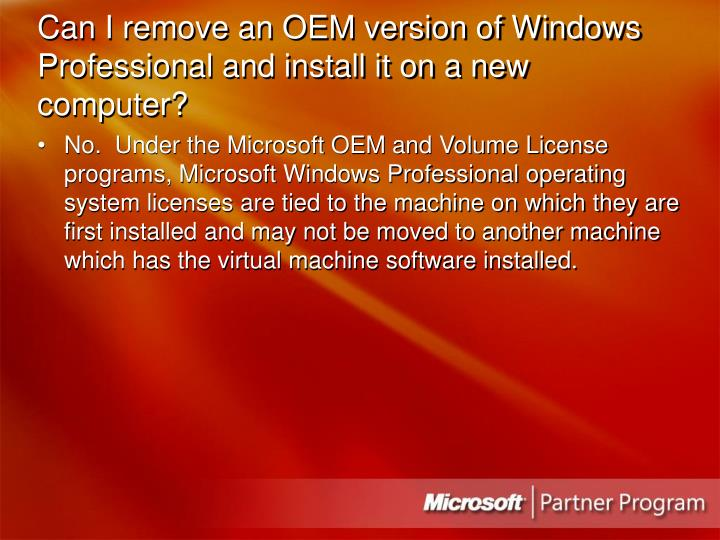 Can I remove an OEM version of Windows Professional and install it on a new computer?