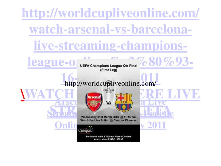 Arsenal vs barcelona live streaming champions league online 16 february 2011 l.jpg