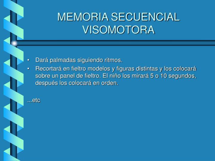 MEMORIA SECUENCIAL VISOMOTORA