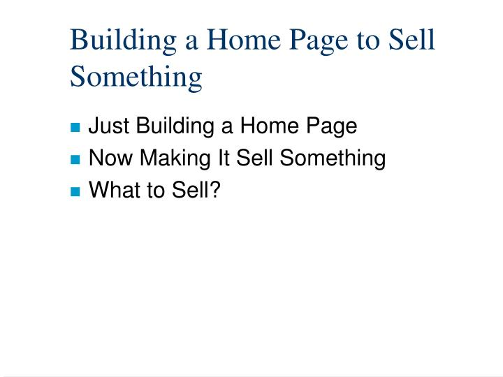 Building a Home Page to Sell Something