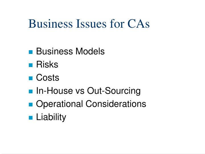 Business Issues for CAs