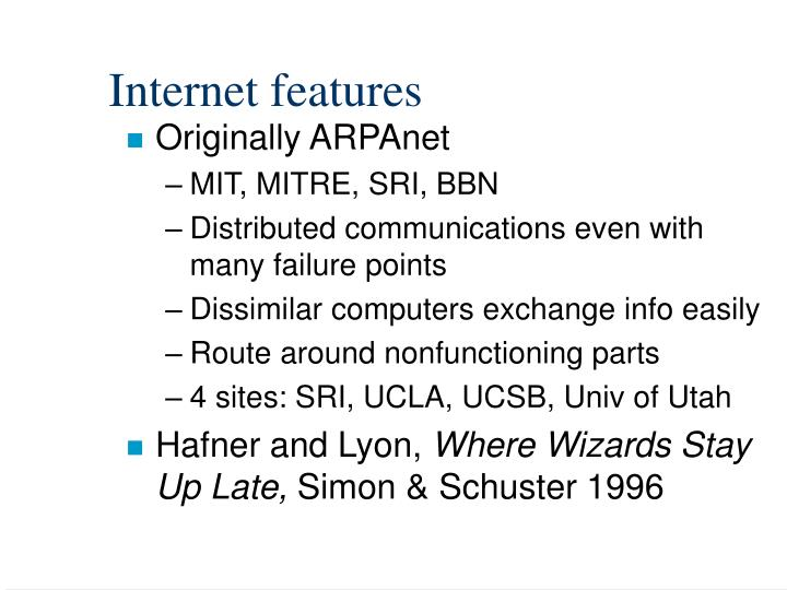 Internet features
