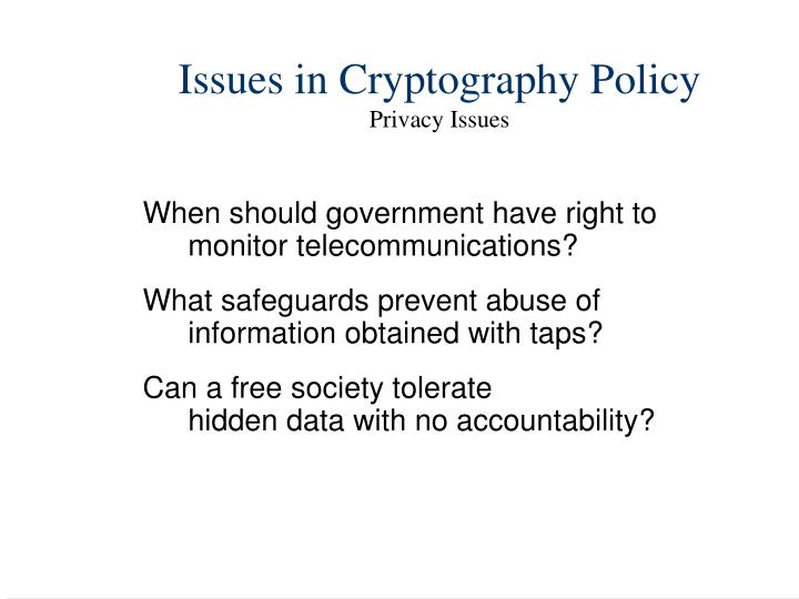 Issues in Cryptography Policy