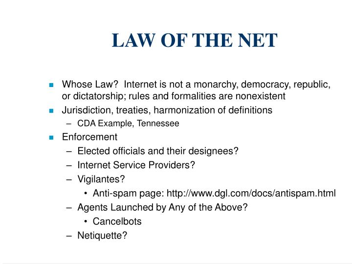LAW OF THE NET