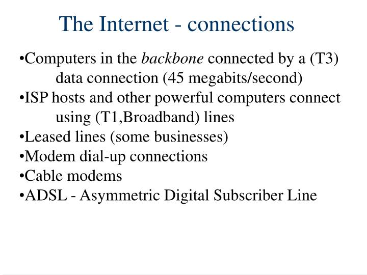 The Internet - connections