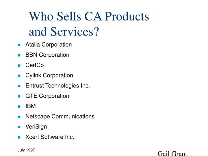 Who Sells CA Products