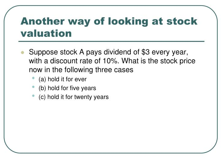 Another way of looking at stock valuation