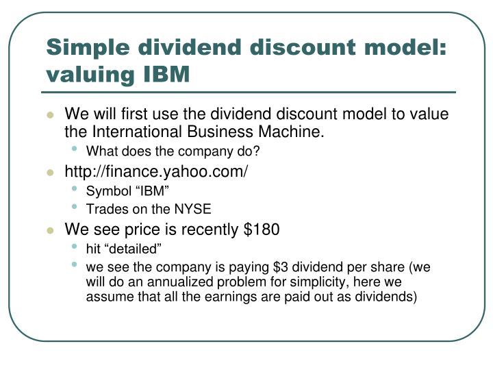 Simple dividend discount model: valuing IBM