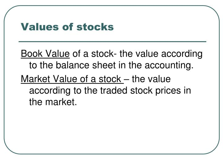 Values of stocks