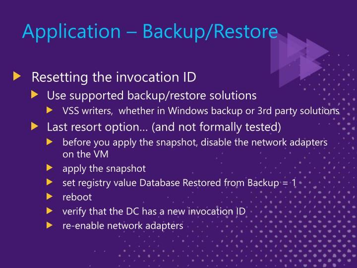 Application – Backup/Restore