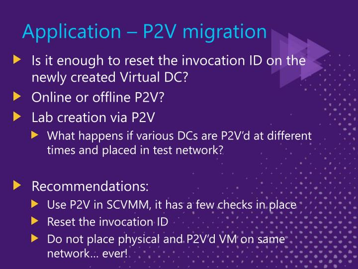 Application – P2V migration