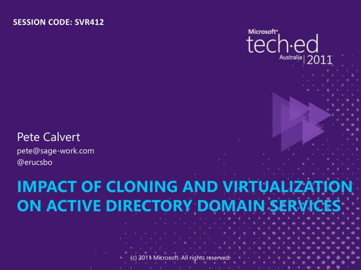 Impact of cloning and virtualization on active directory domain services