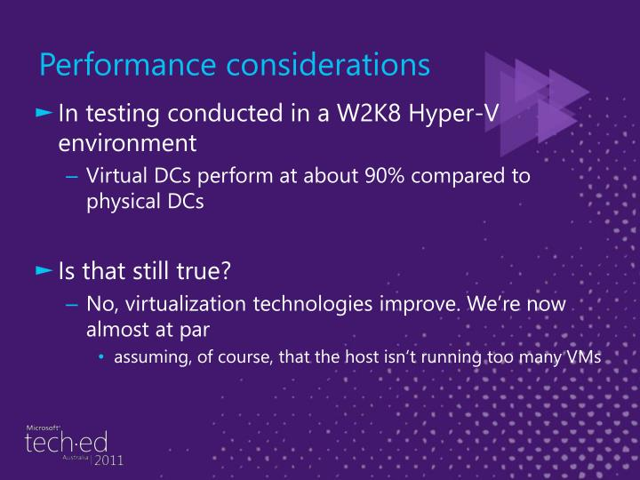 In testing conducted in a W2K8 Hyper-V environment