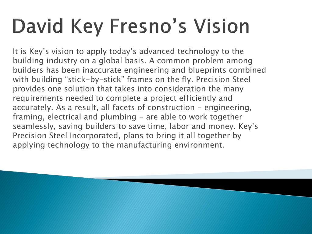 David Key Fresno's Vision