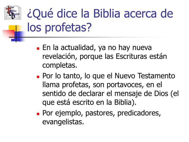 ¿Qué dice la Biblia acerca de los profetas?