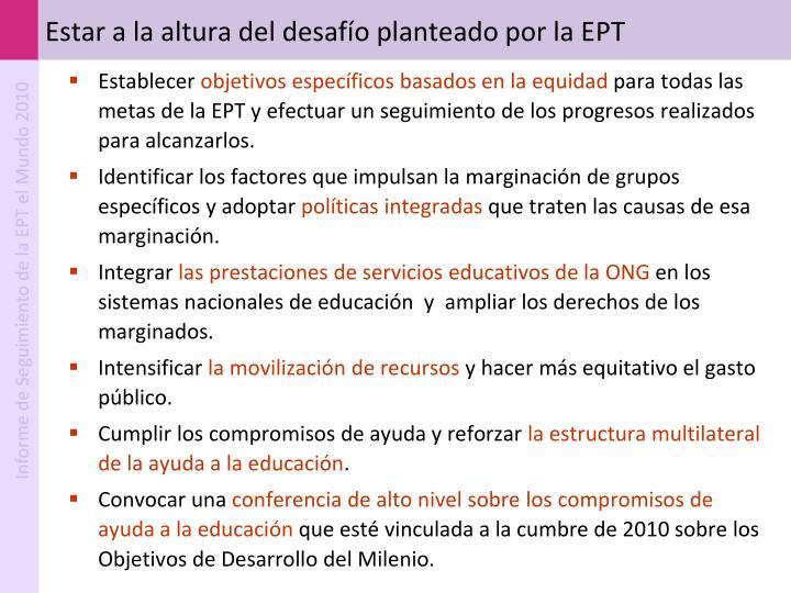 Estar a la altura del desafío planteado por la EPT