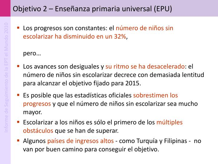 Objetivo 2 – Enseñanza primaria universal (EPU)