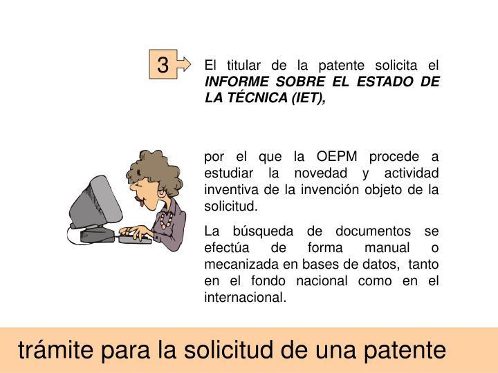 El titular de la patente solicita el