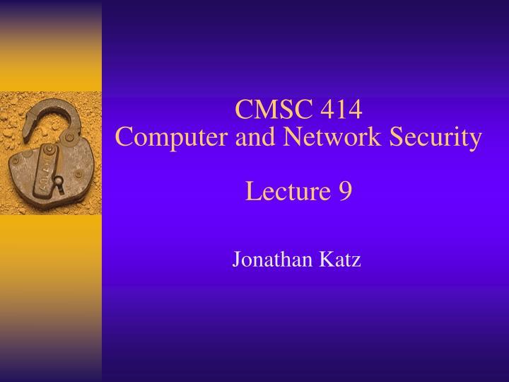 CMSC 414
