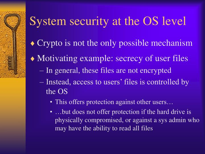 System security at the OS level