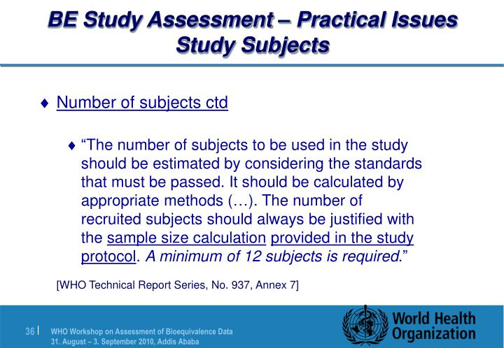 BE Study Assessment – Practical Issues