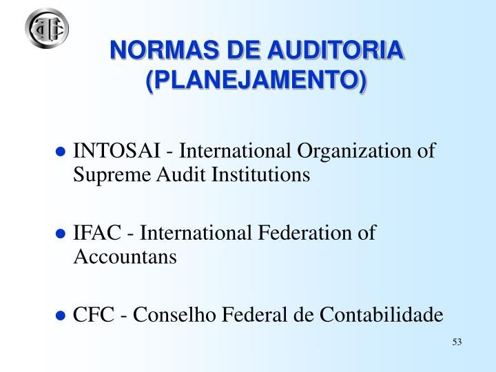 NORMAS DE AUDITORIA (PLANEJAMENTO)