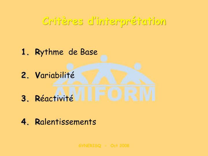 Critères d'interprétation