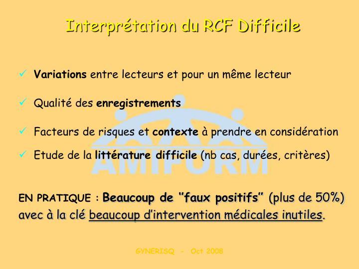 Interprétation du RCF Difficile