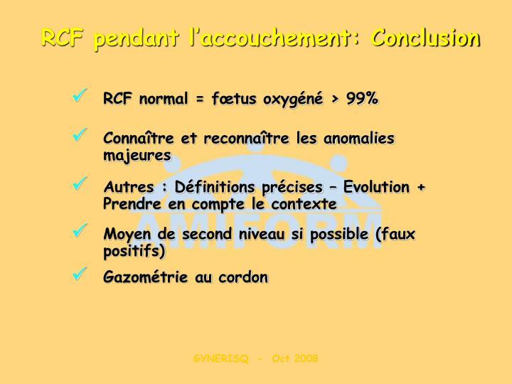 RCF pendant l'accouchement: Conclusion