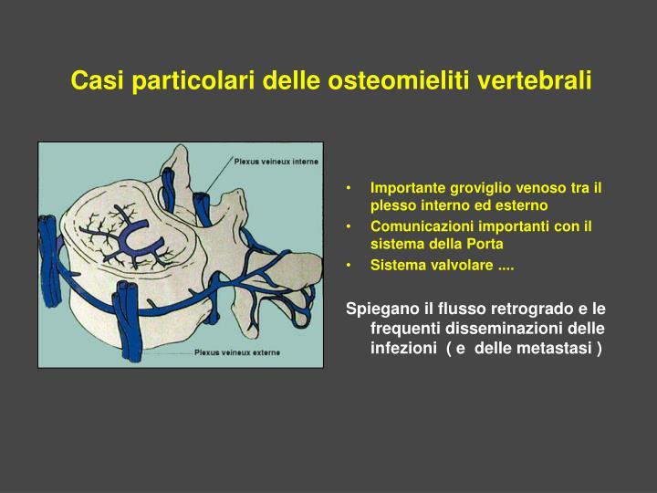 Casi particolari delle osteomieliti vertebrali