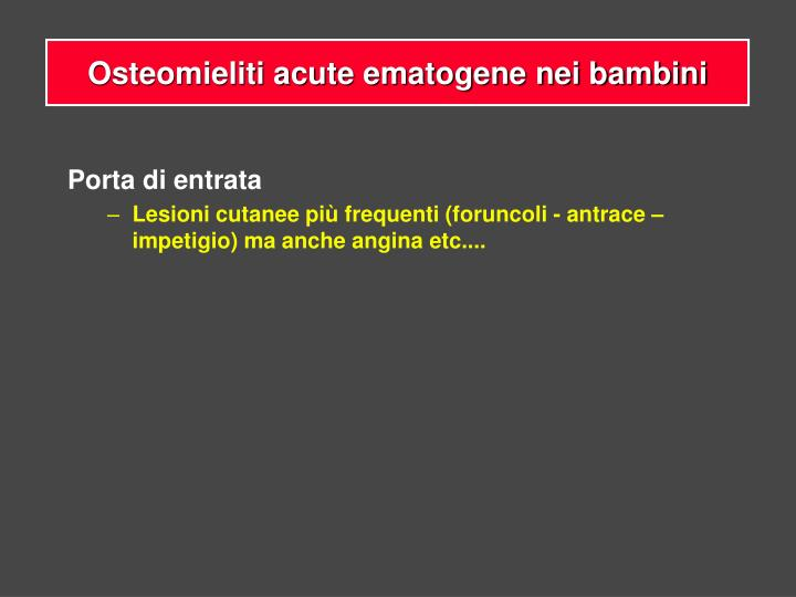 Osteomieliti acute ematogene nei bambini