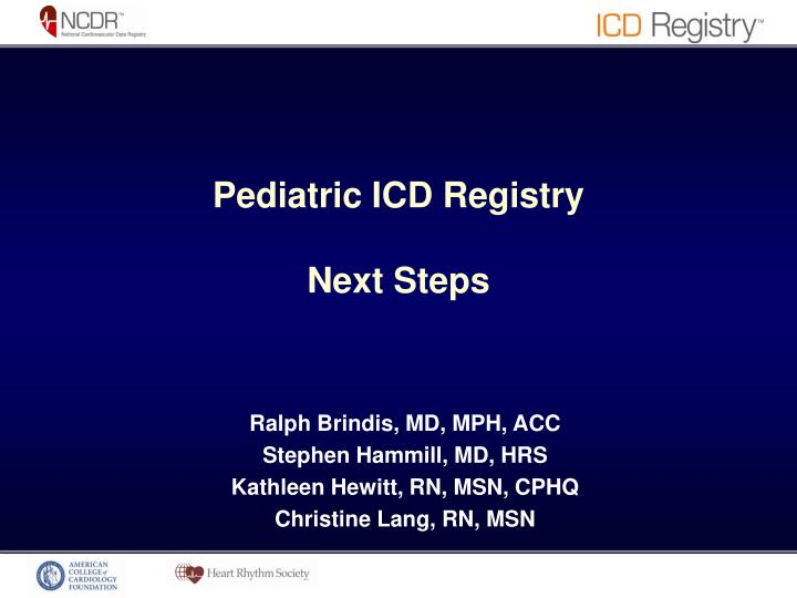 Pediatric ICD Registry