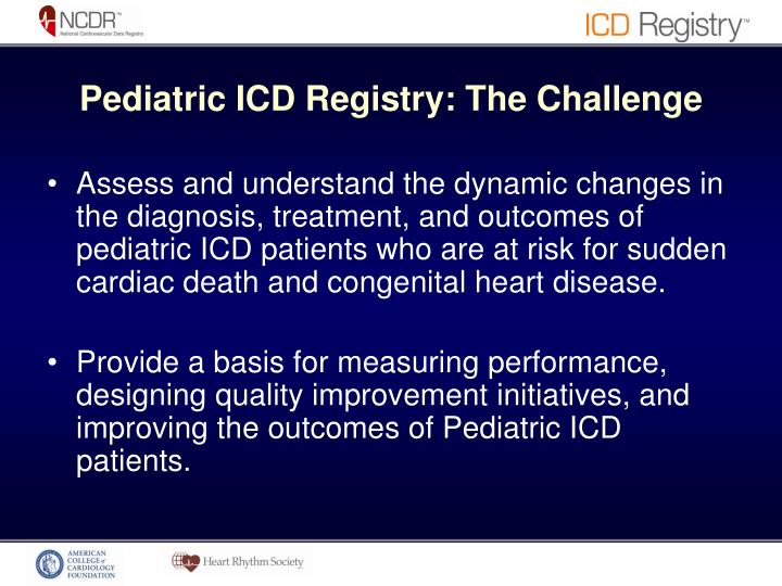 Pediatric ICD Registry: The Challenge