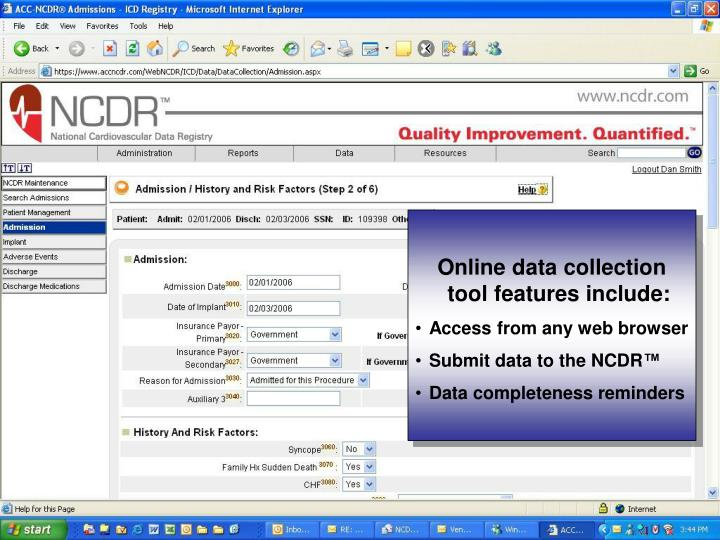 Online data collection tool features include: