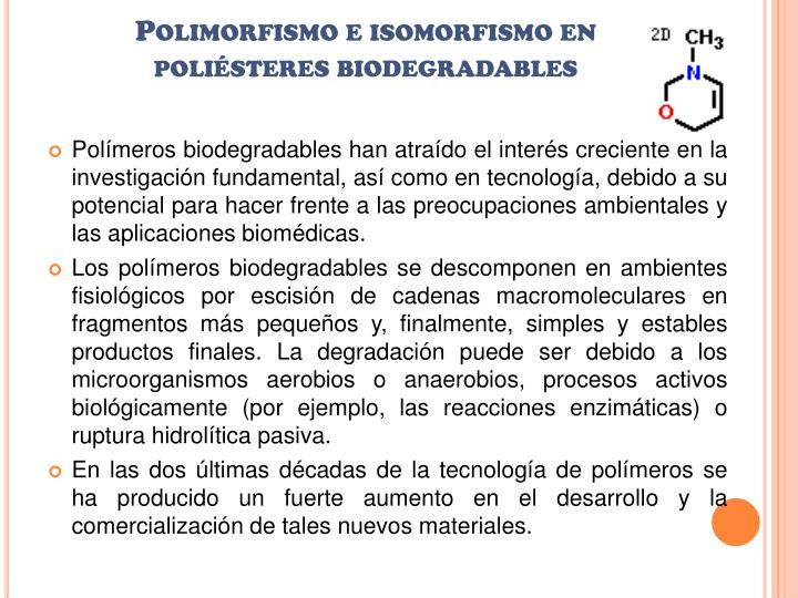 Polimorfismo e isomorfismo en poliésteres biodegradables