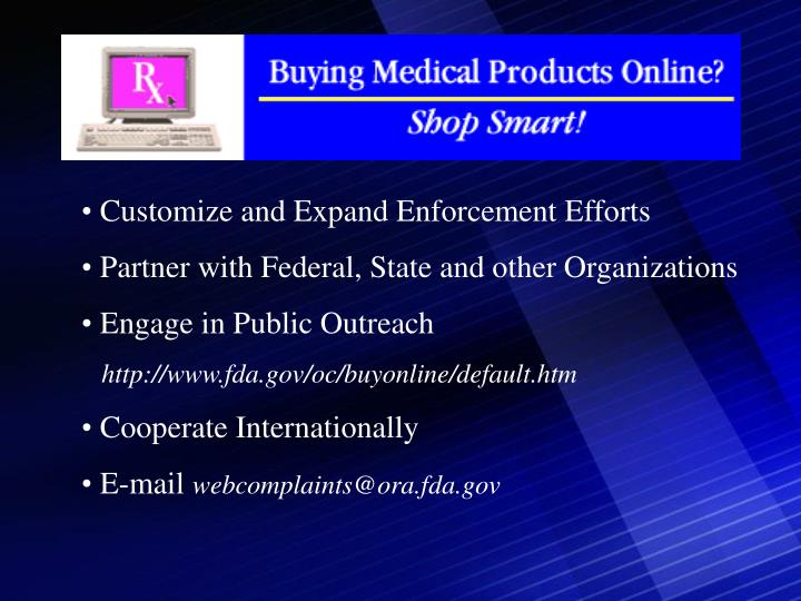 Customize and Expand Enforcement Efforts